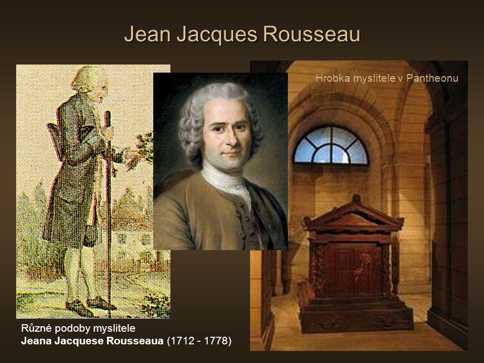 Jean Jacques Rousseau Hrobka myslitele v Pantheonu