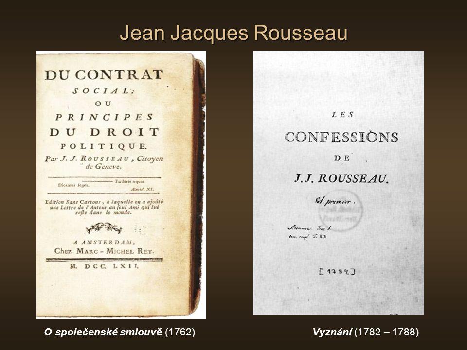 Jean Jacques Rousseau O společenské smlouvě (1762)