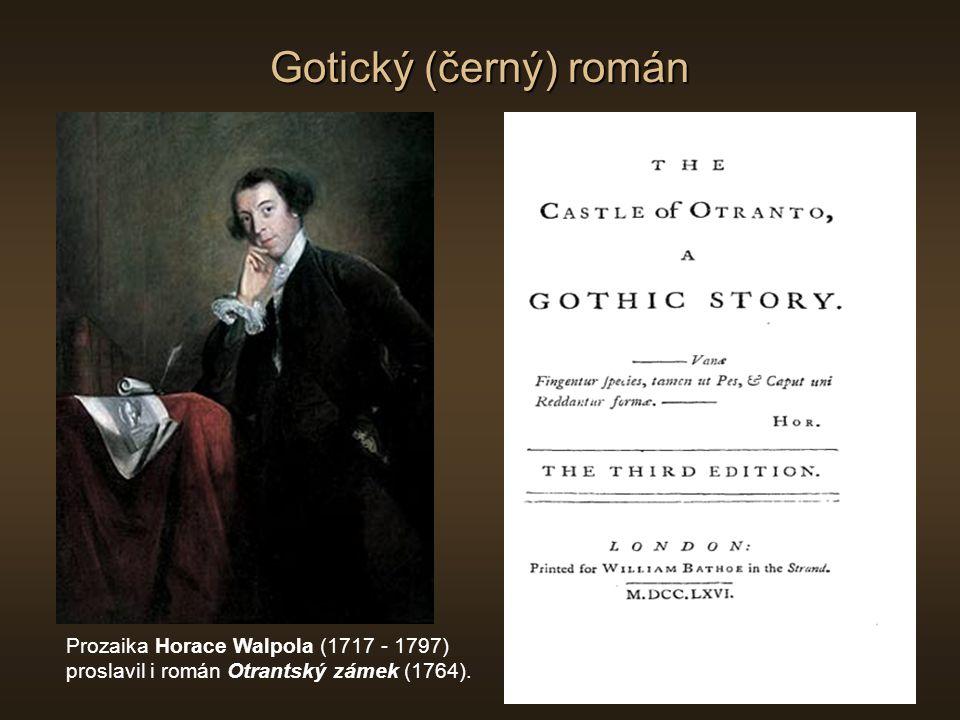 Gotický (černý) román Prozaika Horace Walpola (1717 - 1797)