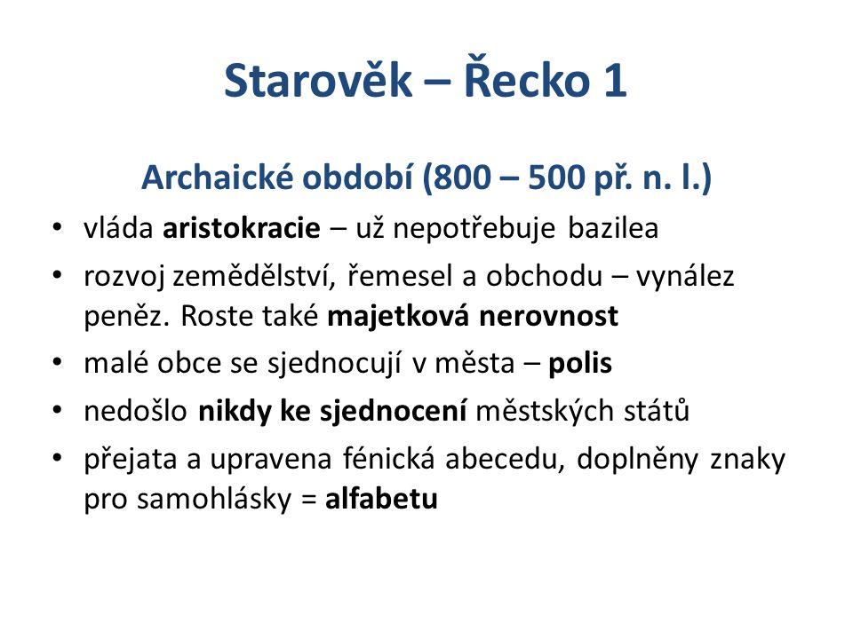 Archaické období (800 – 500 př. n. l.)