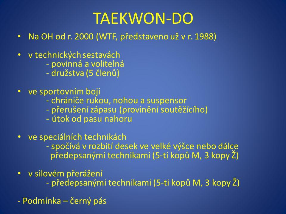 TAEKWON-DO Na OH od r. 2000 (WTF, představeno už v r. 1988)