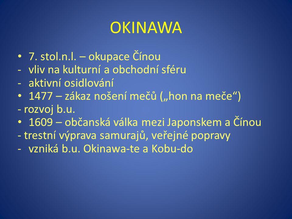 OKINAWA 7. stol.n.l. – okupace Čínou vliv na kulturní a obchodní sféru