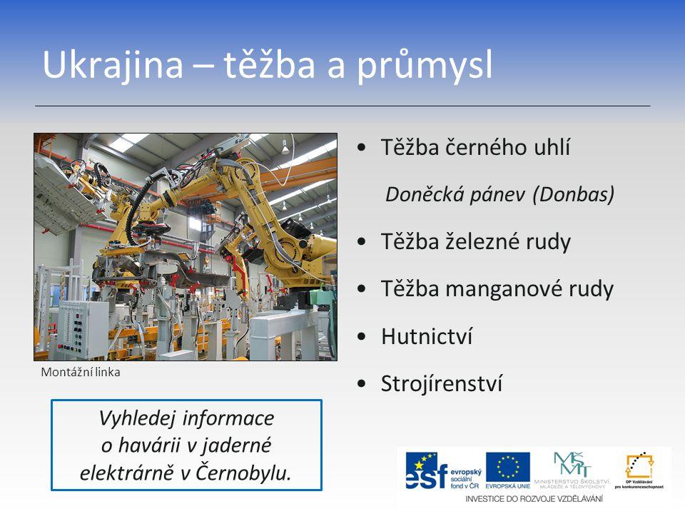 Ukrajina – těžba a průmysl