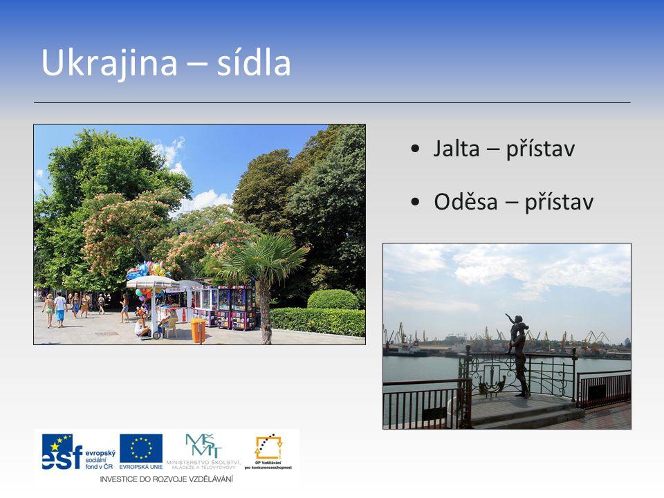 Ukrajina – sídla Jalta – přístav Oděsa – přístav