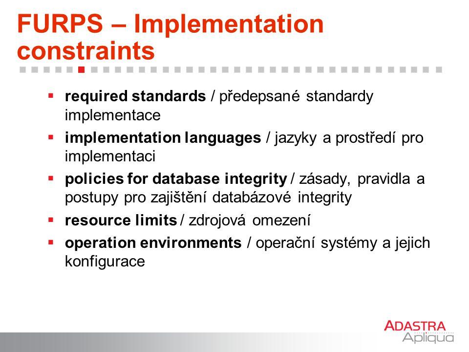 FURPS – Implementation constraints