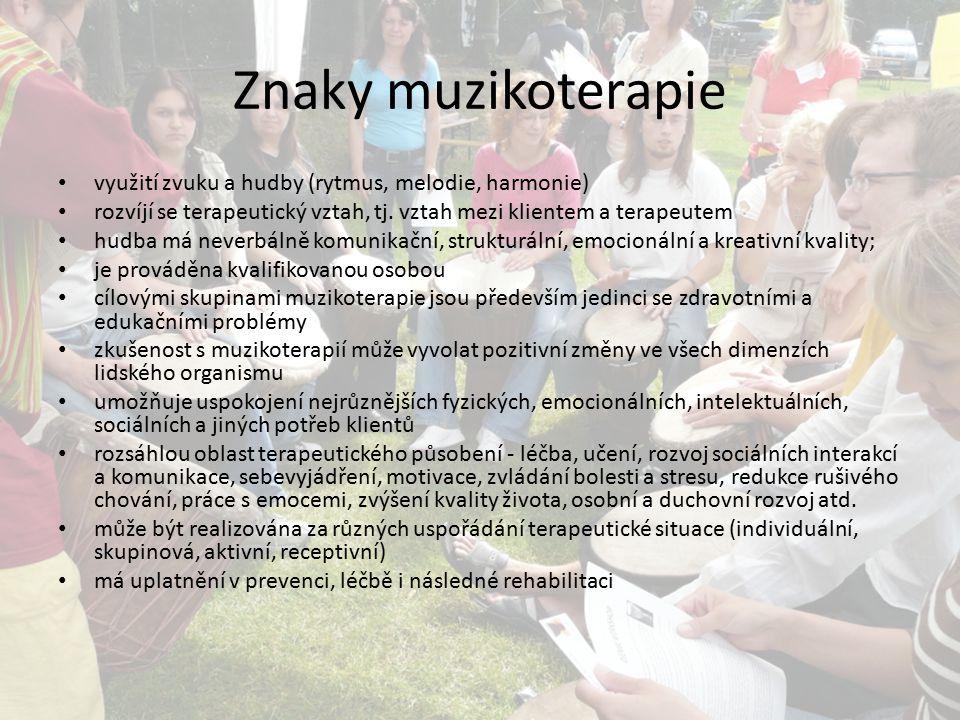 Znaky muzikoterapie využití zvuku a hudby (rytmus, melodie, harmonie)