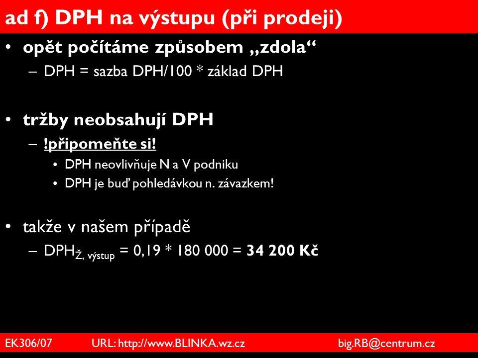 ad f) DPH na výstupu (při prodeji)