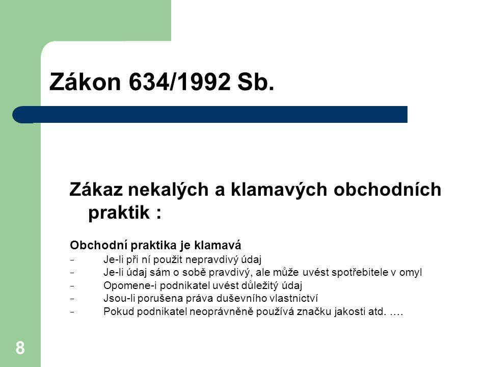 Zákon 634/1992 Sb. Zákaz nekalých a klamavých obchodních praktik :