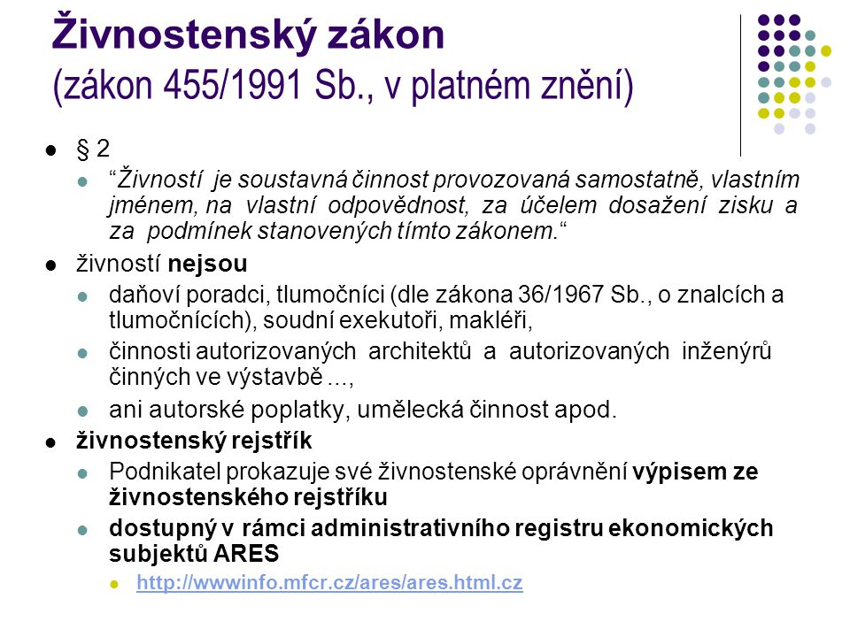 Živnostenský zákon (zákon 455/1991 Sb., v platném znění)