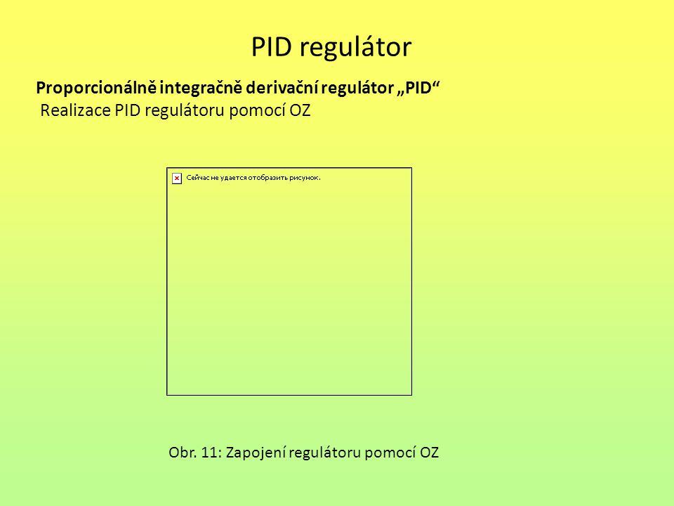 """PID regulátor Proporcionálně integračně derivační regulátor """"PID"""