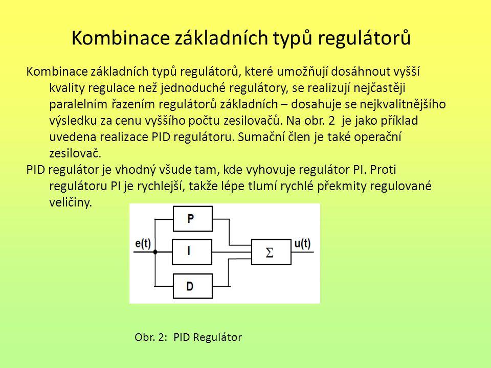 Kombinace základních typů regulátorů