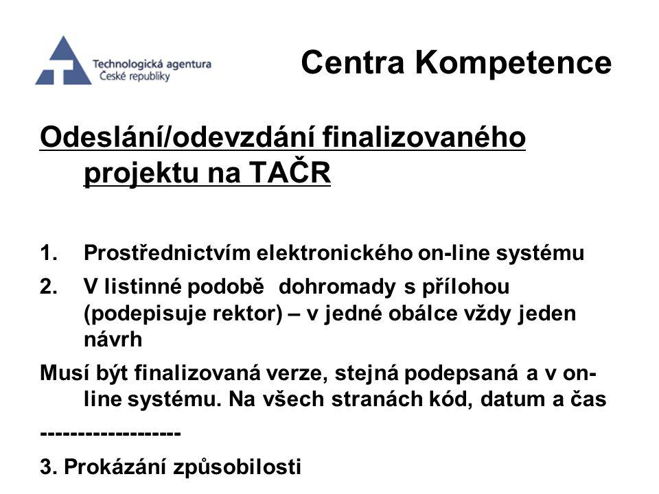 Centra Kompetence Odeslání/odevzdání finalizovaného projektu na TAČR