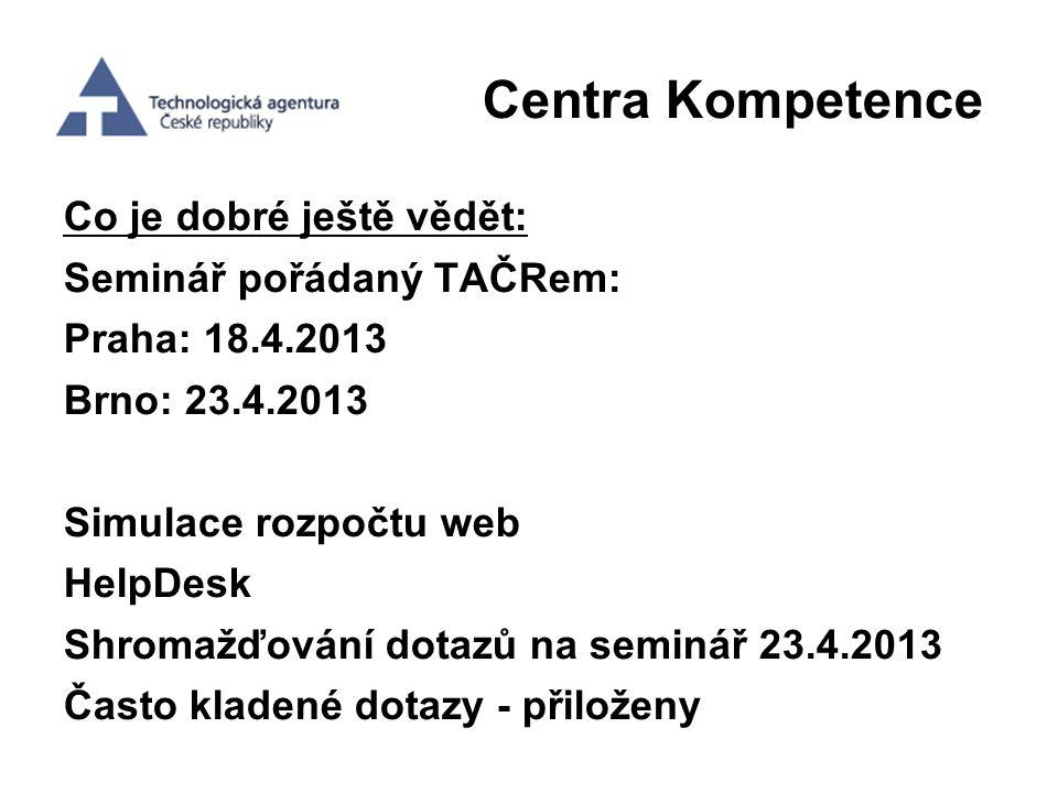 Centra Kompetence Co je dobré ještě vědět: Seminář pořádaný TAČRem: