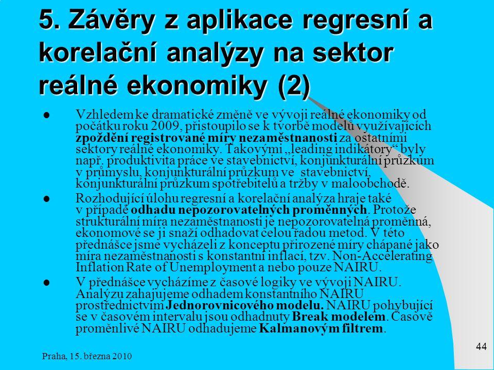 5. Závěry z aplikace regresní a korelační analýzy na sektor reálné ekonomiky (2)