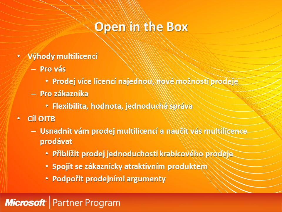 Open in the Box Výhody multilicencí Pro vás