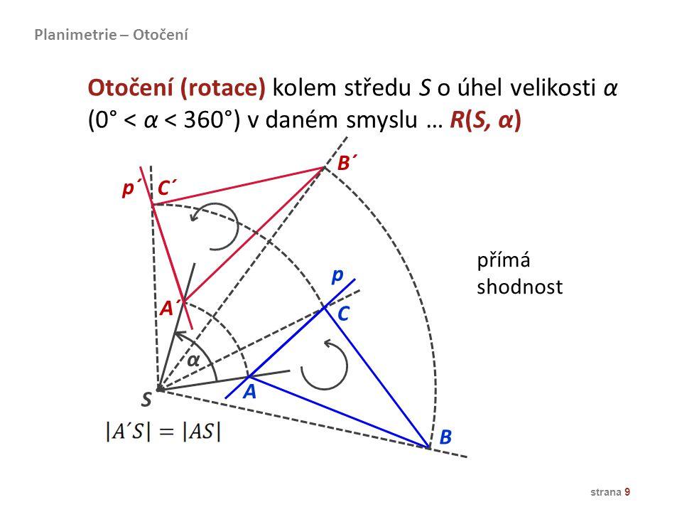 Otočení (rotace) kolem středu S o úhel velikosti α