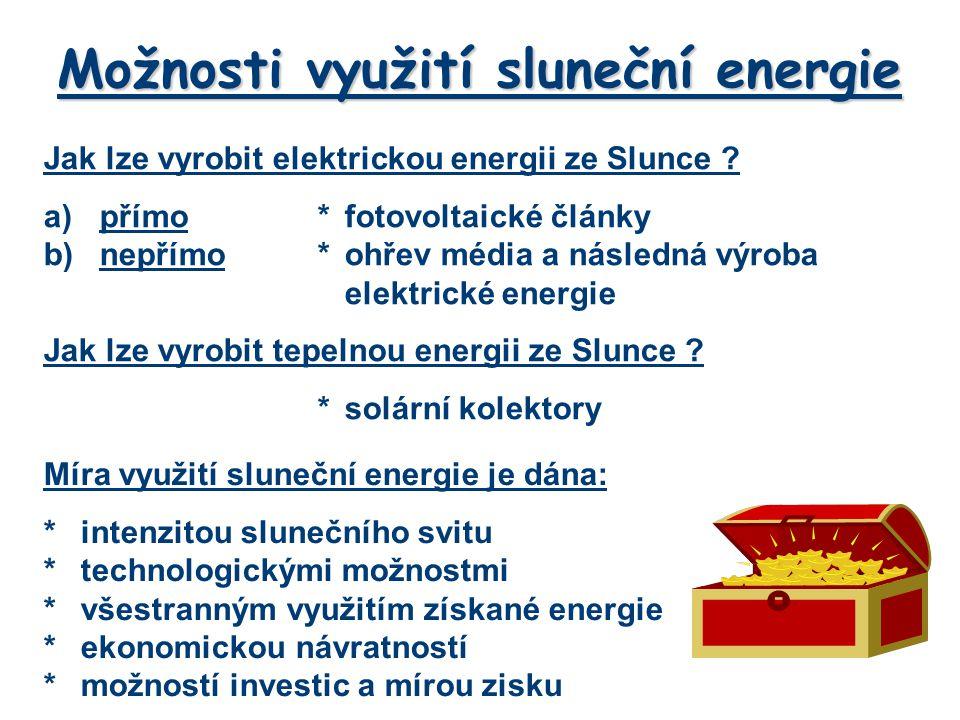Možnosti využití sluneční energie