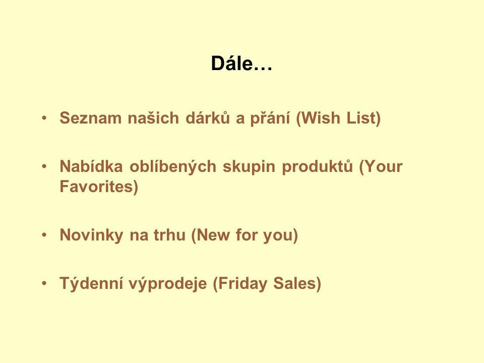 Dále… Seznam našich dárků a přání (Wish List)