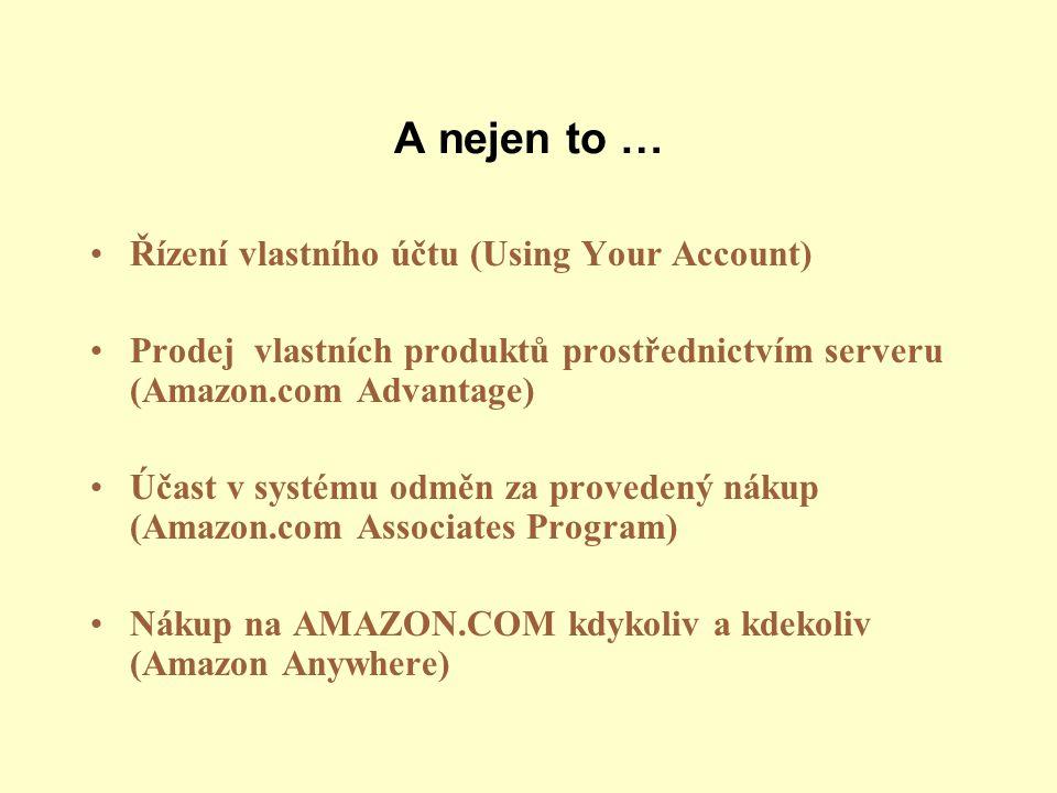 A nejen to … Řízení vlastního účtu (Using Your Account)