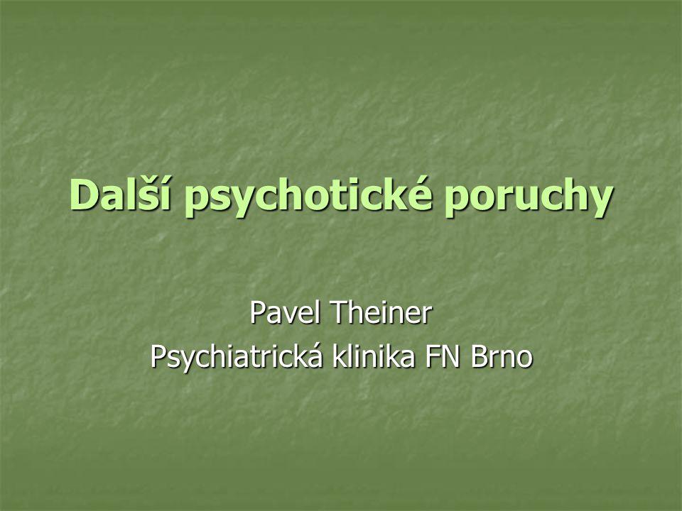 Další psychotické poruchy