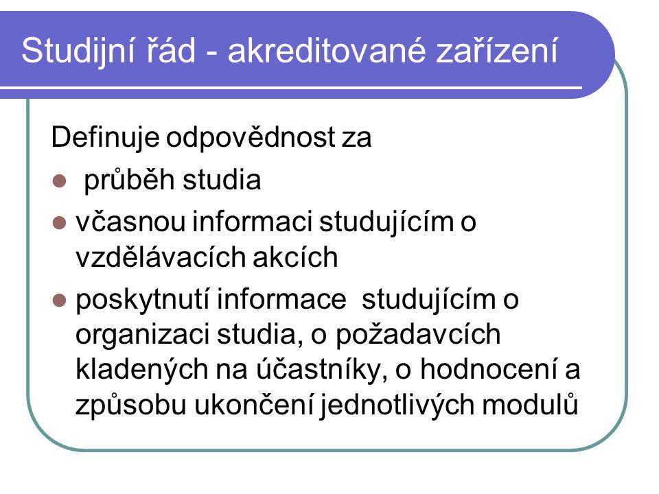 Studijní řád - akreditované zařízení