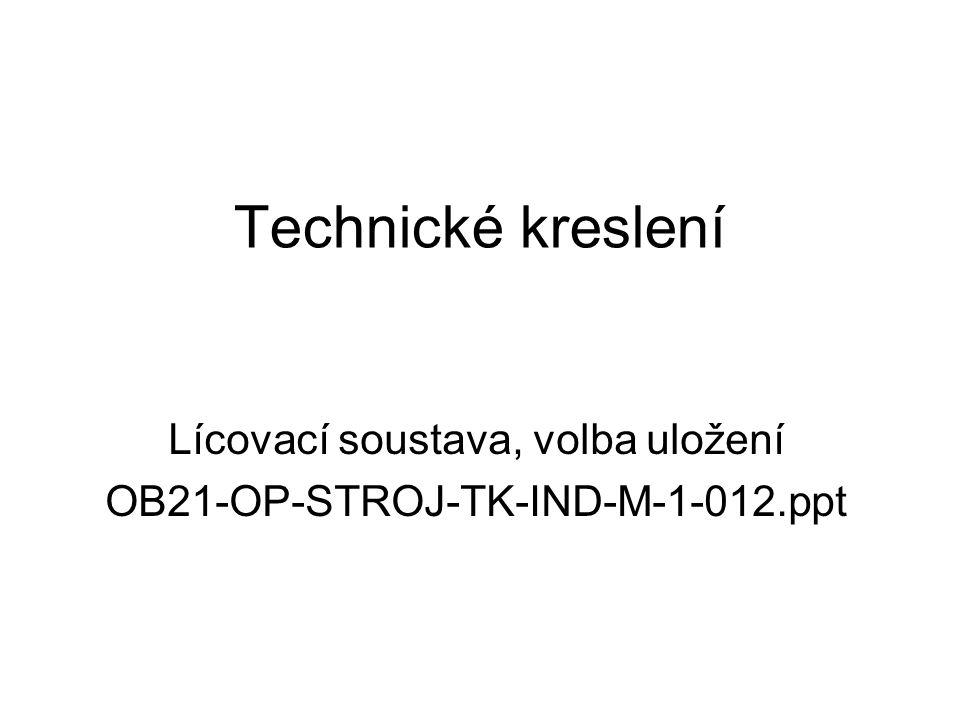 Lícovací soustava, volba uložení OB21-OP-STROJ-TK-IND-M-1-012.ppt