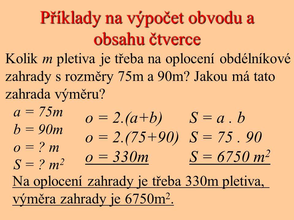 Příklady na výpočet obvodu a obsahu čtverce