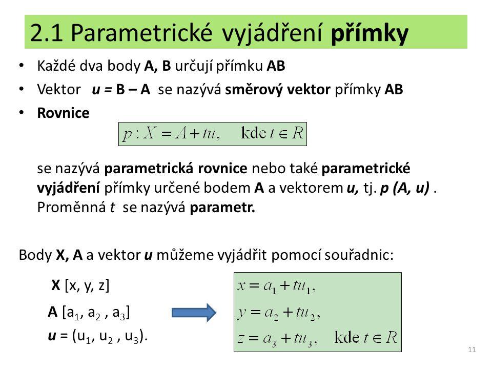 2.1 Parametrické vyjádření přímky