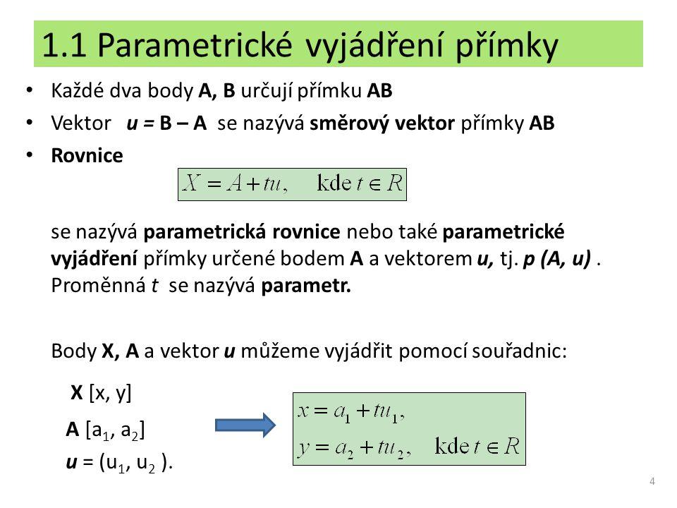 1.1 Parametrické vyjádření přímky
