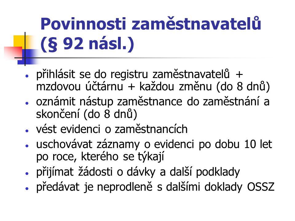 Povinnosti zaměstnavatelů (§ 92 násl.)