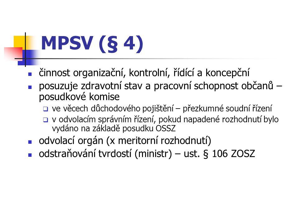 MPSV (§ 4) činnost organizační, kontrolní, řídící a koncepční