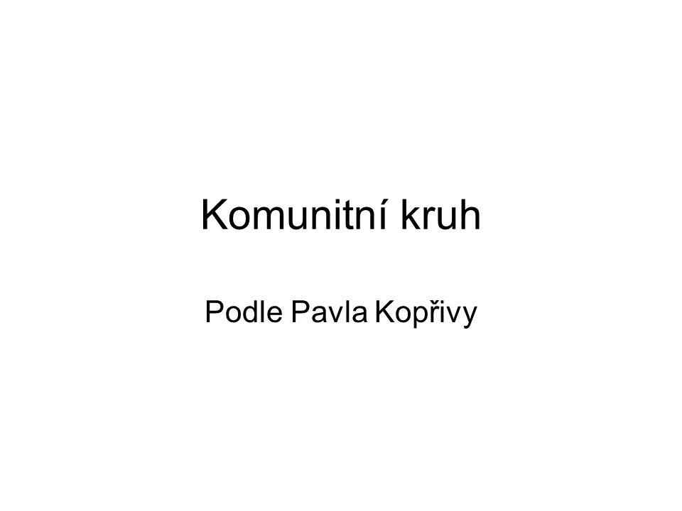 Komunitní kruh Podle Pavla Kopřivy