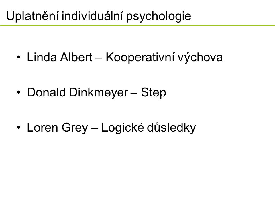 Uplatnění individuální psychologie