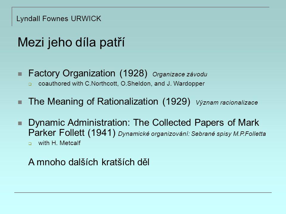 Mezi jeho díla patří Factory Organization (1928) Organizace závodu