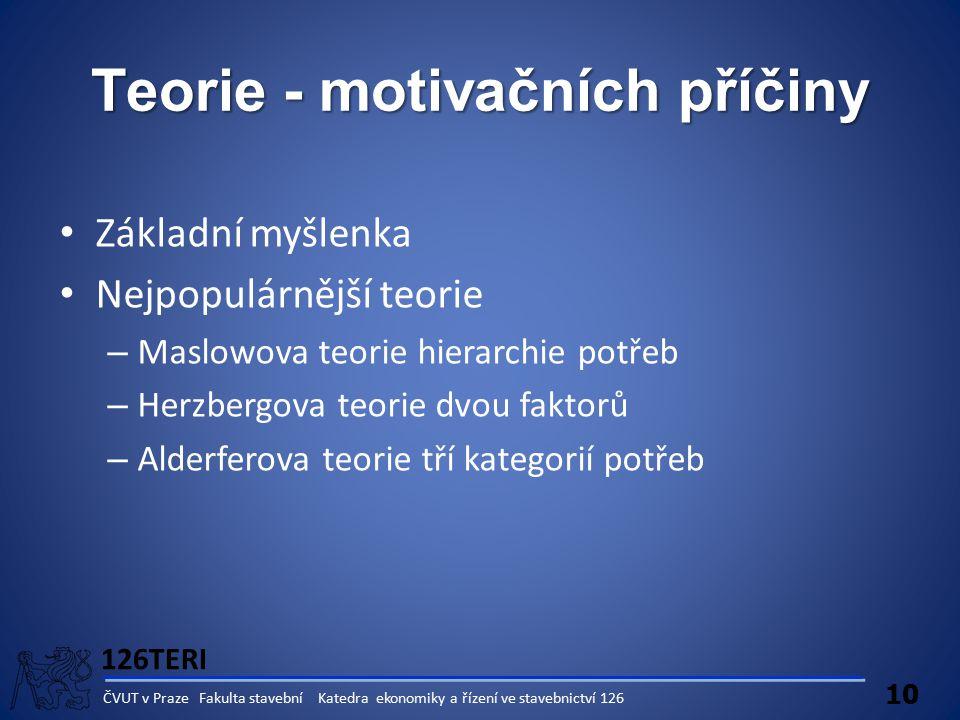 Teorie - motivačních příčiny