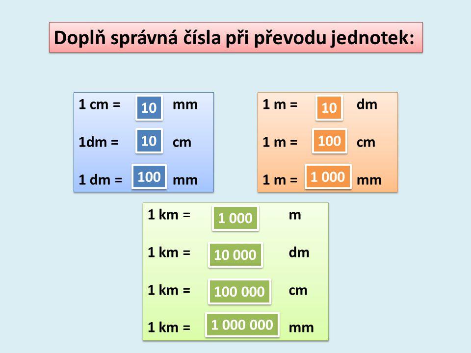 Doplň správná čísla při převodu jednotek: