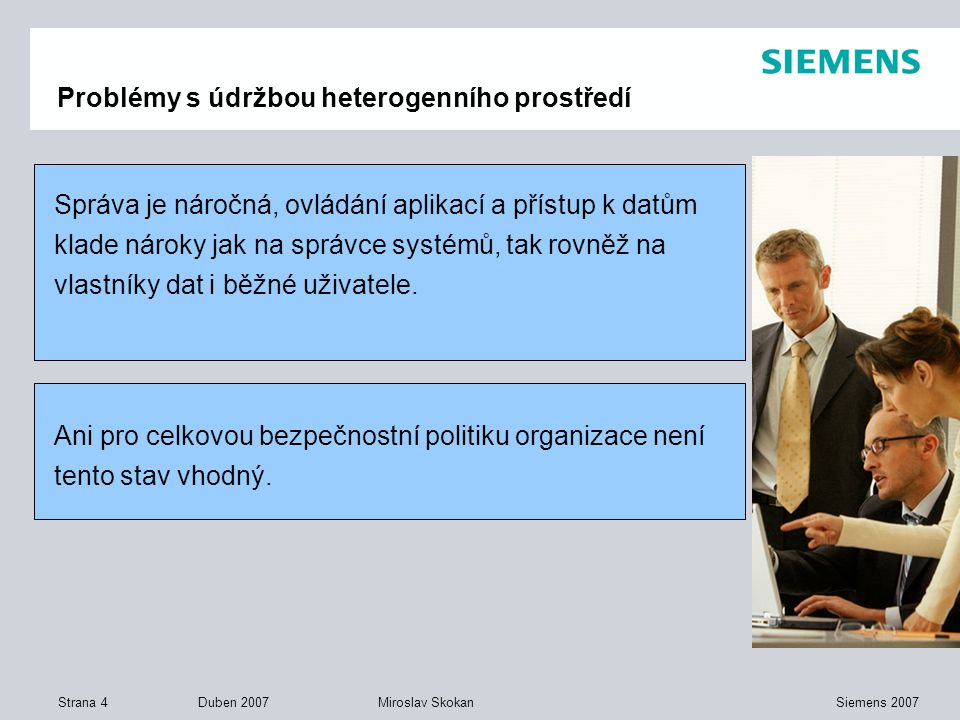 Problémy s údržbou heterogenního prostředí