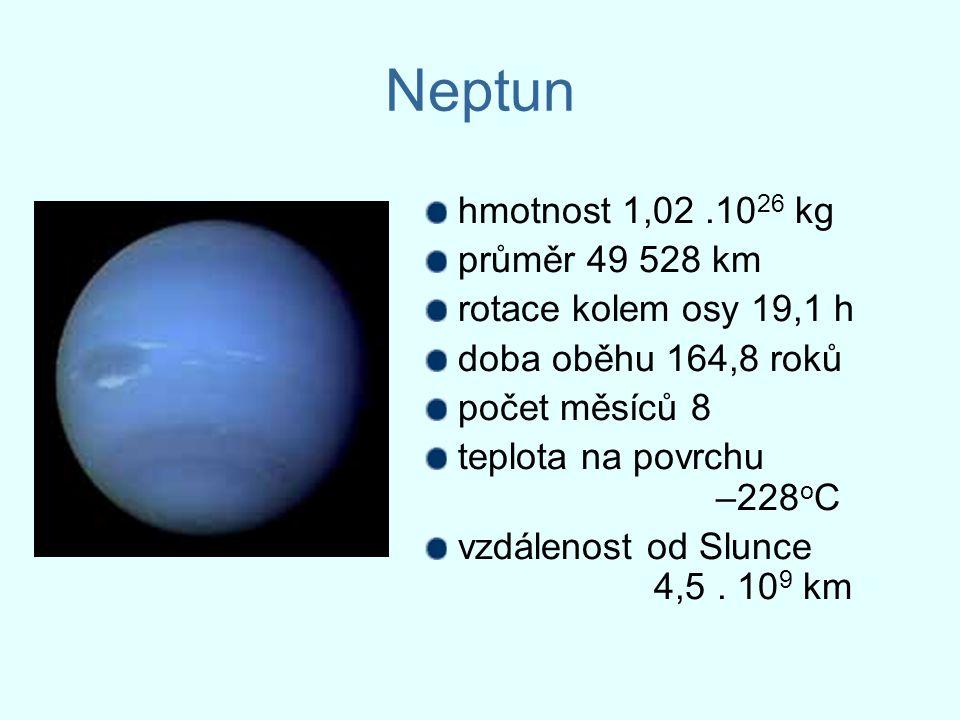 Neptun hmotnost 1,02 .1026 kg průměr 49 528 km rotace kolem osy 19,1 h