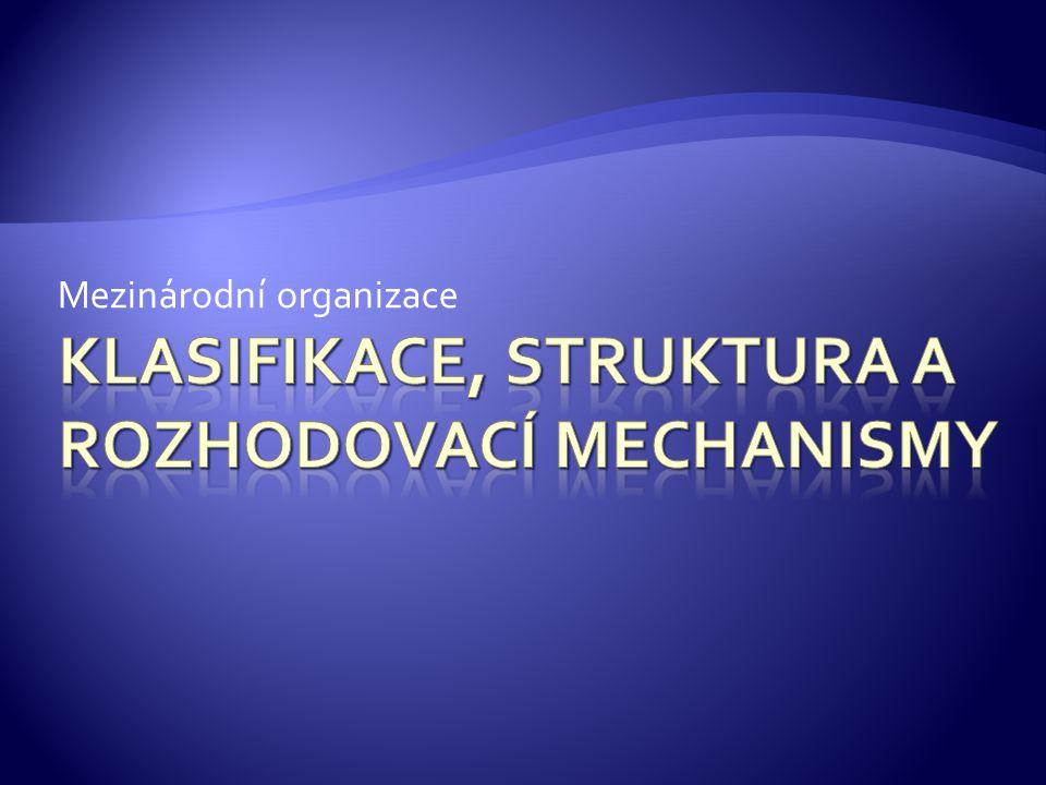 Klasifikace, struktura a rozhodovací mechanismy