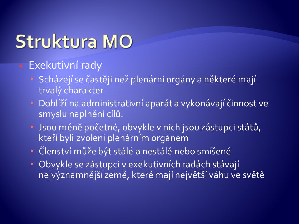Struktura MO Exekutivní rady