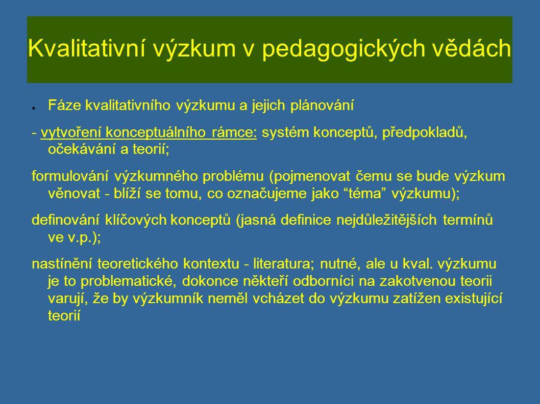 Kvalitativní výzkum v pedagogických vědách