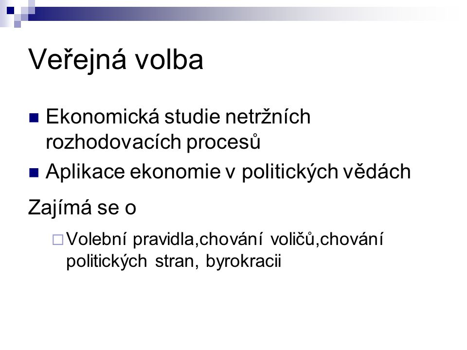 Veřejná volba Ekonomická studie netržních rozhodovacích procesů