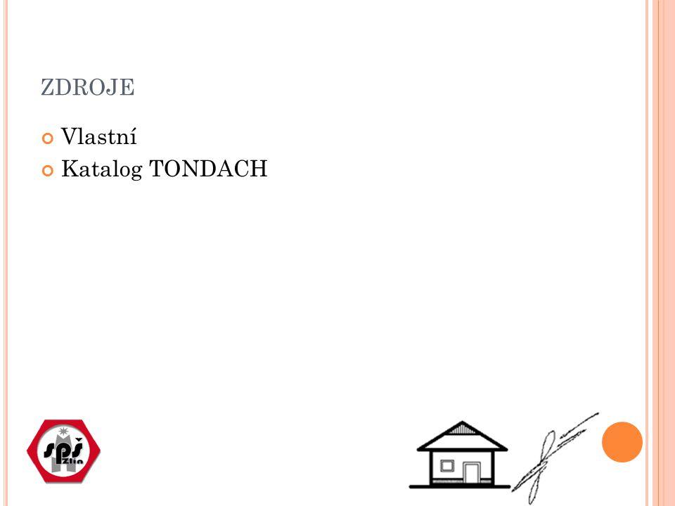 zdroje Vlastní Katalog TONDACH