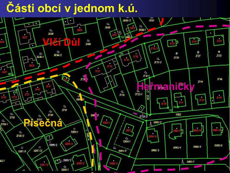 Části obcí v jednom k.ú. Vlčí Důl Heřmaničky Písečná