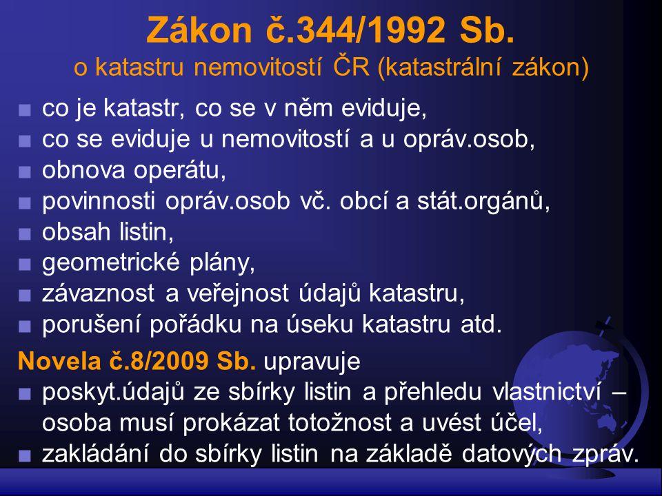 Zákon č.344/1992 Sb. o katastru nemovitostí ČR (katastrální zákon)