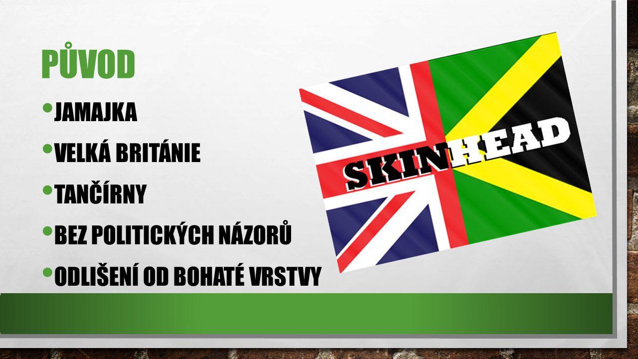původ Jamajka Velká Británie Tančírny Bez politických názorů
