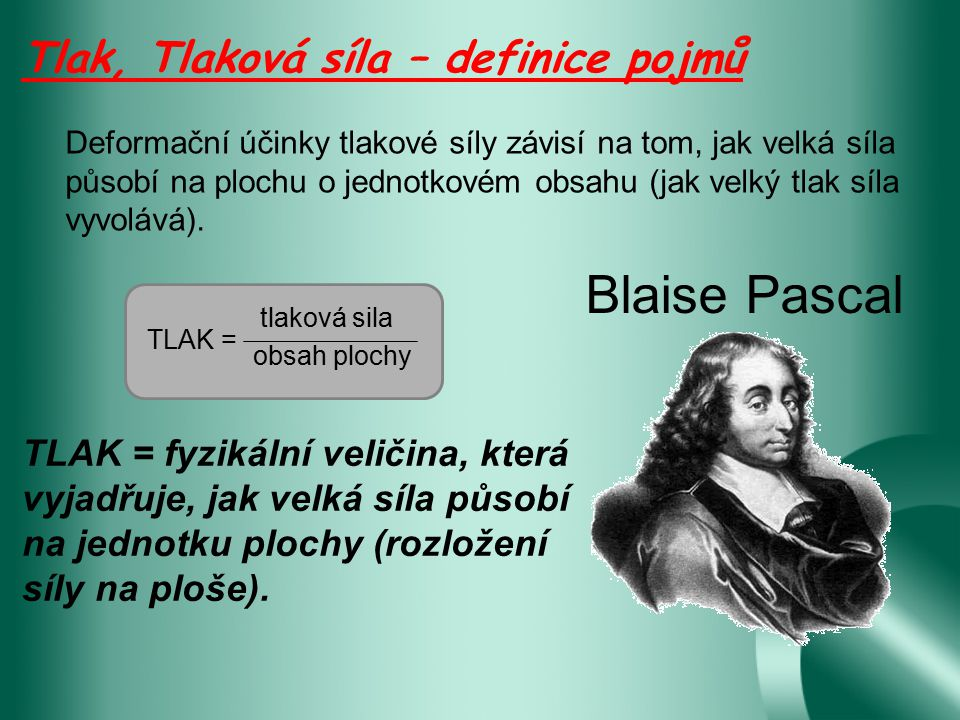 Blaise Pascal Tlak, Tlaková síla – definice pojmů