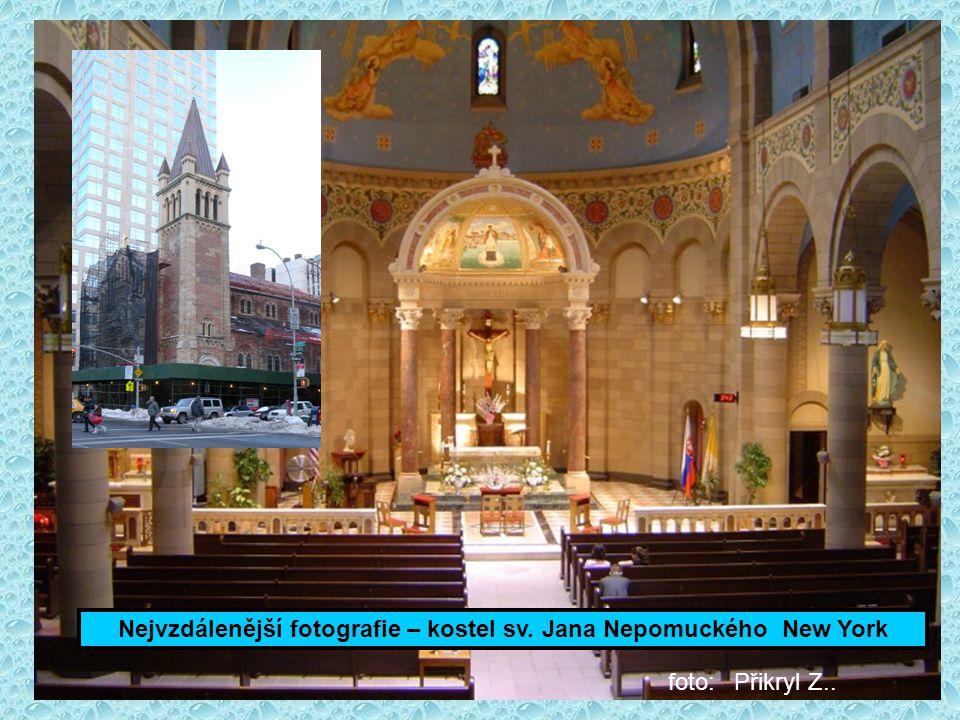 Nejvzdálenější fotografie – kostel sv. Jana Nepomuckého New York