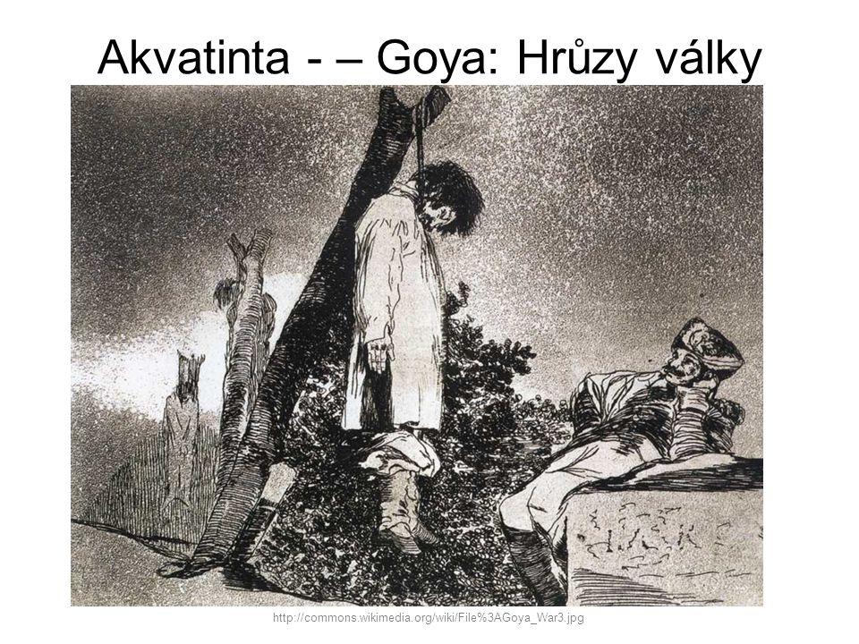 Akvatinta - – Goya: Hrůzy války