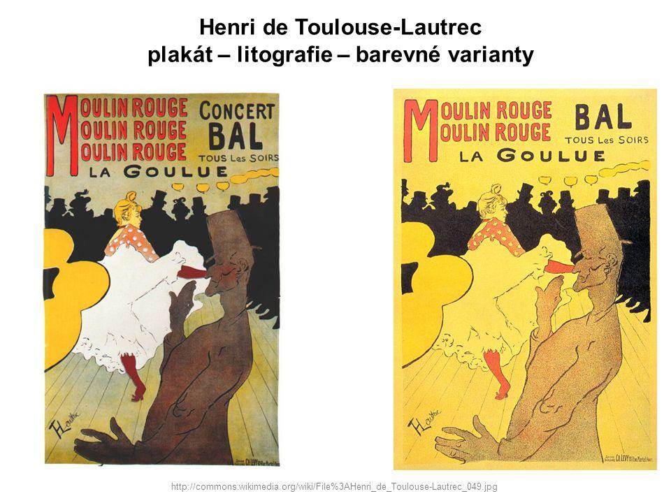 Henri de Toulouse-Lautrec plakát – litografie – barevné varianty